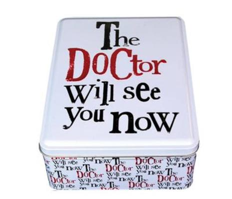 The Doctor will see you now Tin